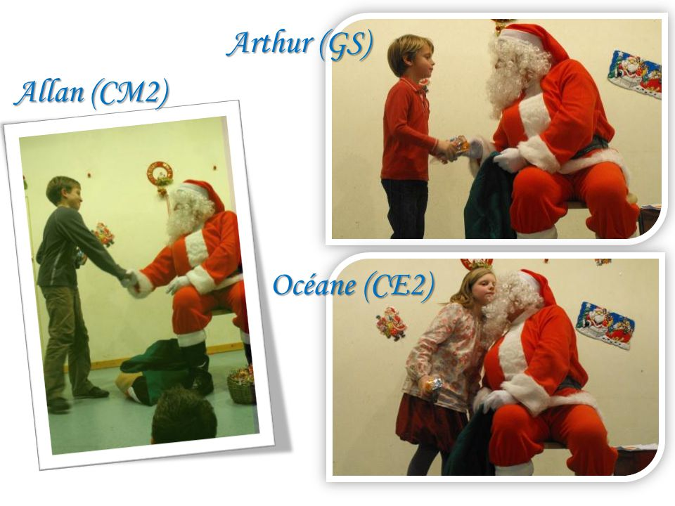 Allan (CM2) Arthur (GS) Océane (CE2)