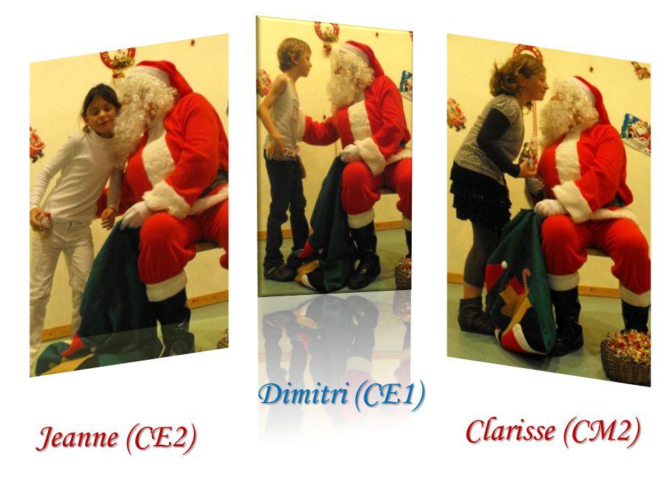 Jeanne (CE2) Dimitri (CE1) Clarisse (CM2)
