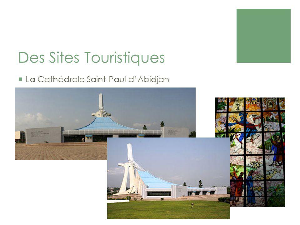 Des Sites Touristiques La Cathédrale Saint-Paul dAbidjan