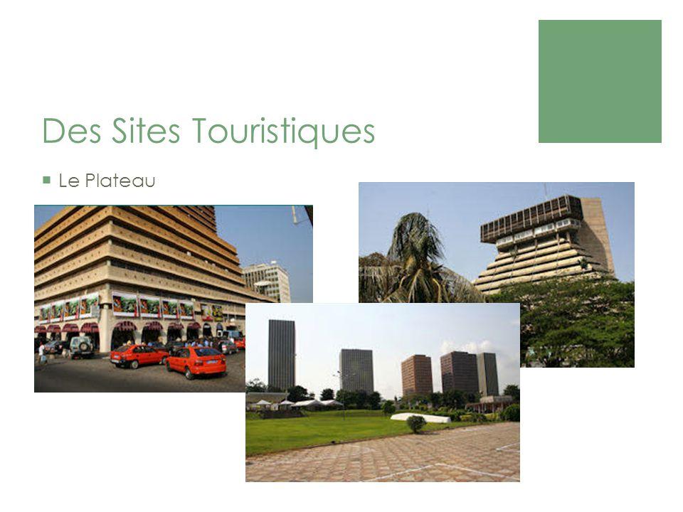 Des Sites Touristiques Le Plateau