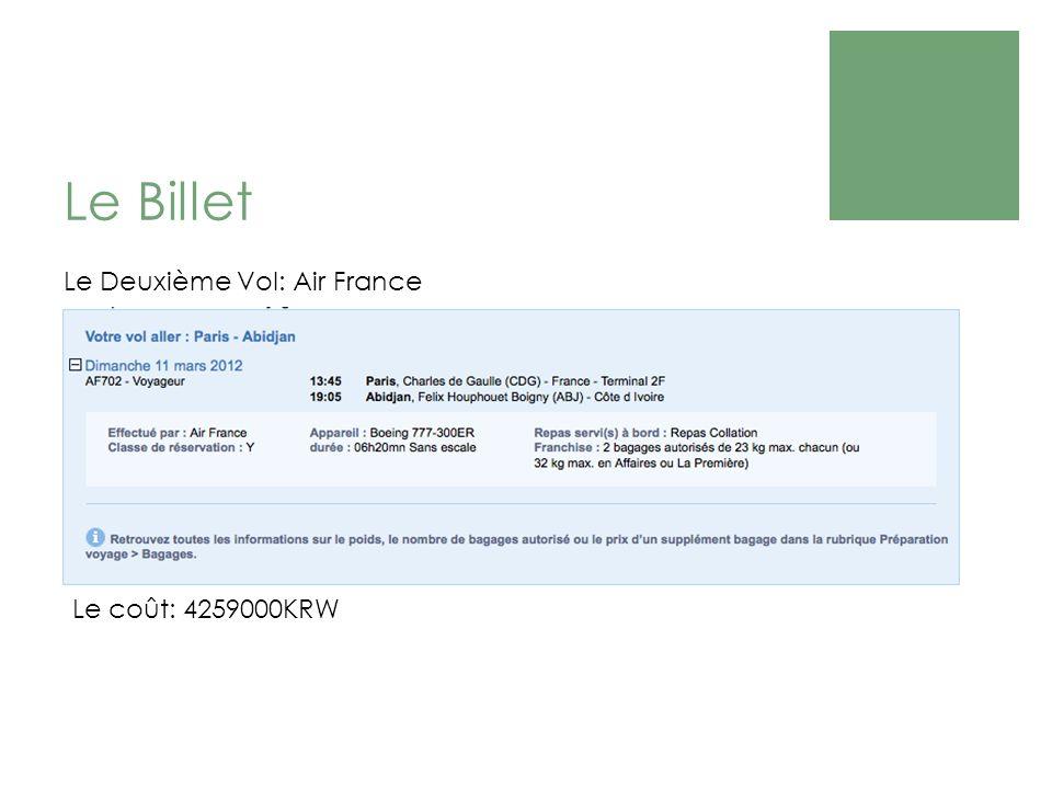 Le Billet Le coût: 4259000KRW Le Deuxième Vol: Air France