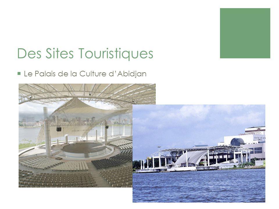 Des Sites Touristiques Le Palais de la Culture dAbidjan