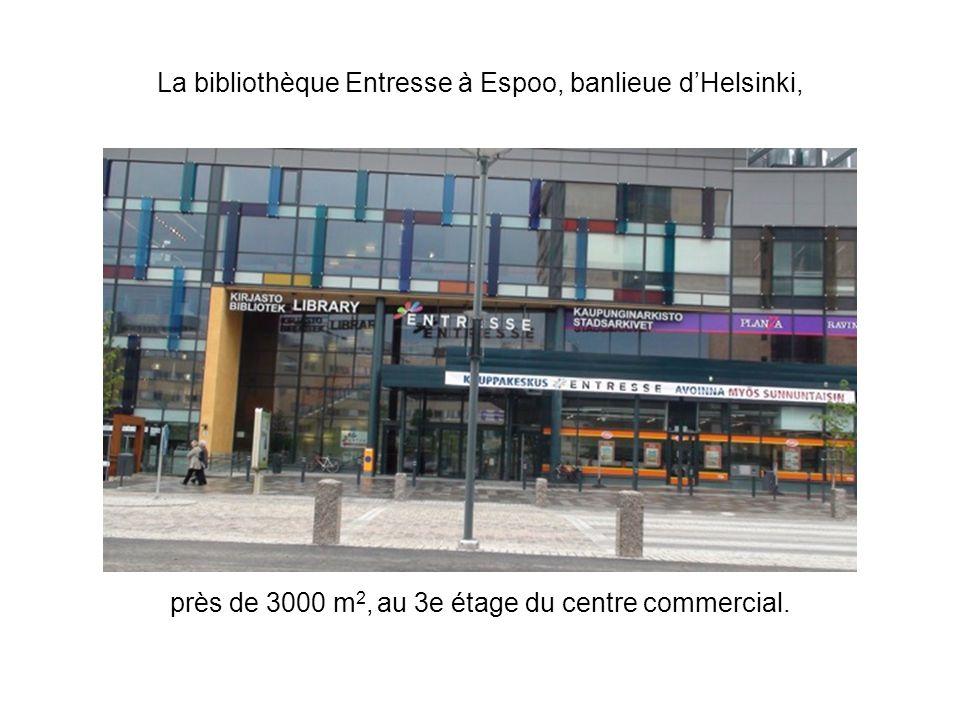 La bibliothèque Entresse à Espoo, banlieue dHelsinki, près de 3000 m 2, au 3e étage du centre commercial.
