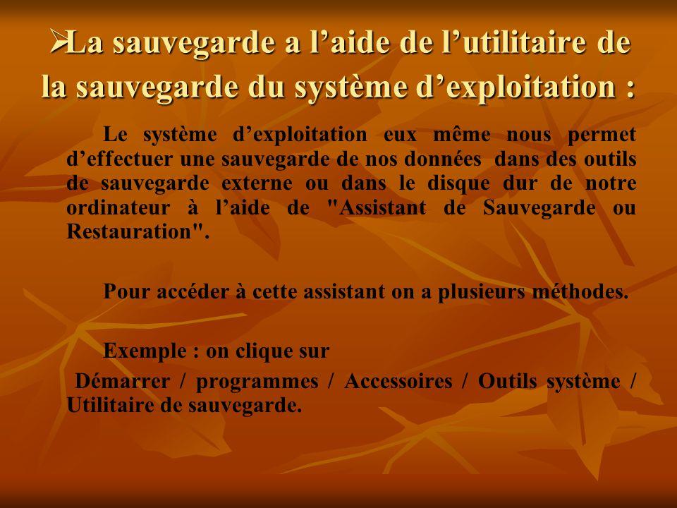 La sauvegarde a laide de lutilitaire de la sauvegarde du système dexploitation : La sauvegarde a laide de lutilitaire de la sauvegarde du système dexp