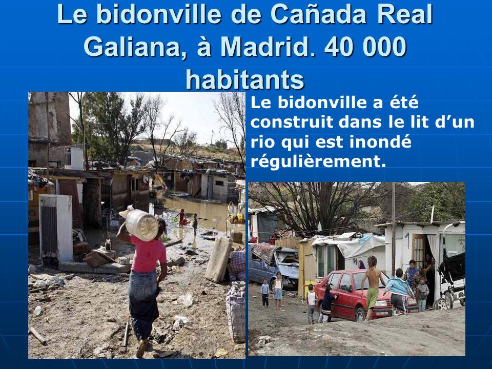 19 Le bidonville de Cañada Real Galiana, à Madrid. 40 000 habitants Le bidonville a été construit dans le lit dun rio qui est inondé régulièrement.
