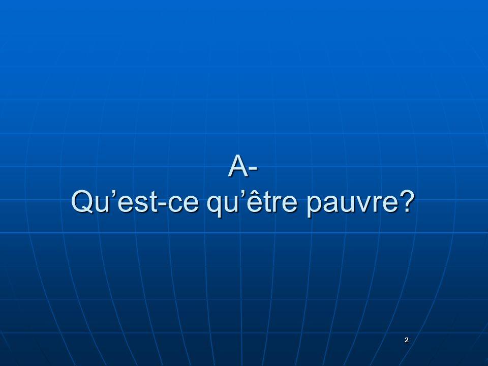 2 A- Quest-ce quêtre pauvre? 2