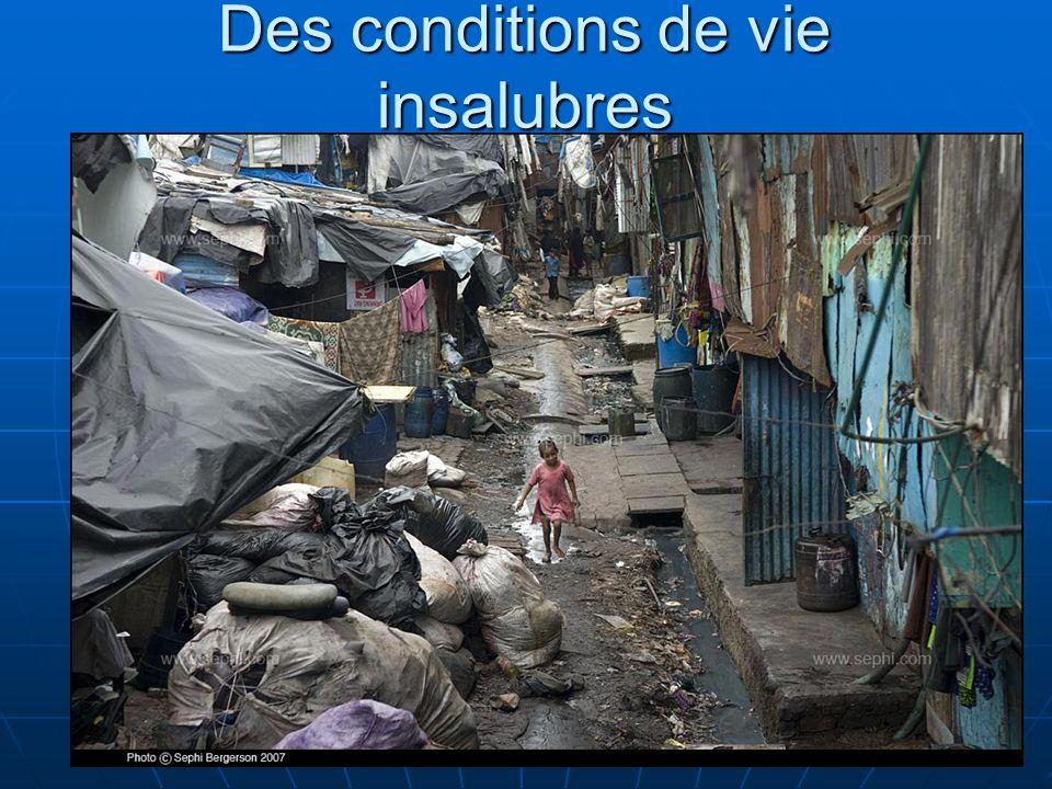 7 Des conditions de vie insalubres