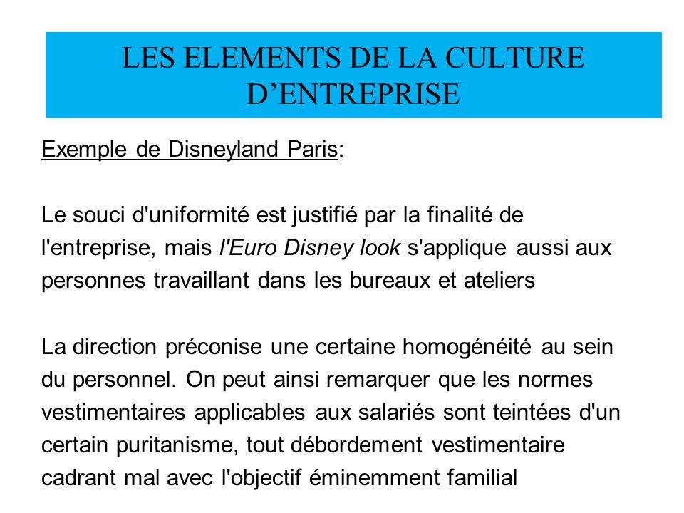 Exemple de Disneyland Paris: Le souci d'uniformité est justifié par la finalité de l'entreprise, mais l'Euro Disney look s'applique aussi aux personne