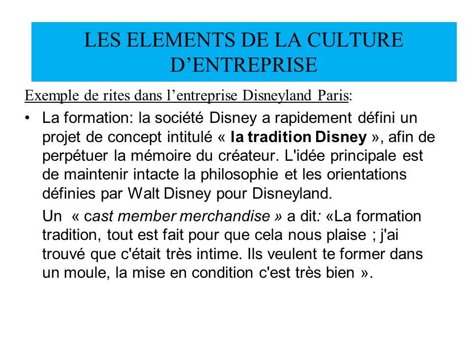 Exemple de rites dans lentreprise Disneyland Paris: La formation: la société Disney a rapidement défini un projet de concept intitulé « la tradition D