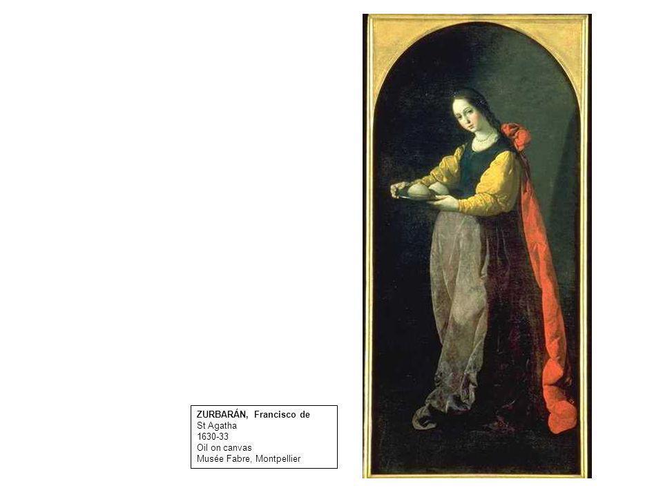 ZURBARÁN, Francisco de St Agatha 1630-33 Oil on canvas Musée Fabre, Montpellier