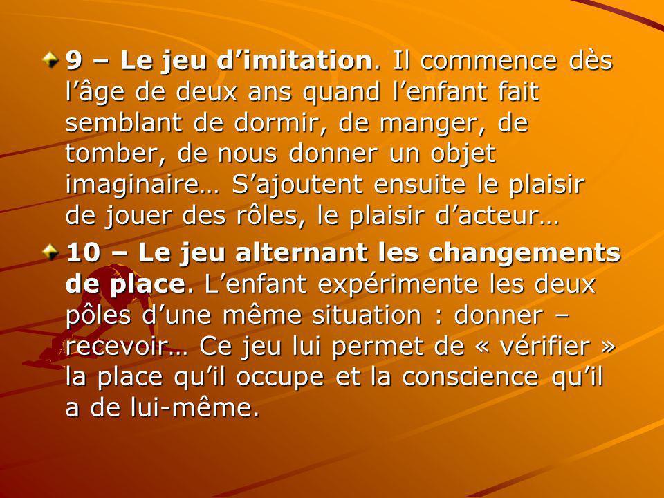 9 – Le jeu dimitation.