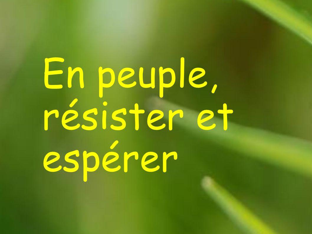 En peuple, résister et espérer
