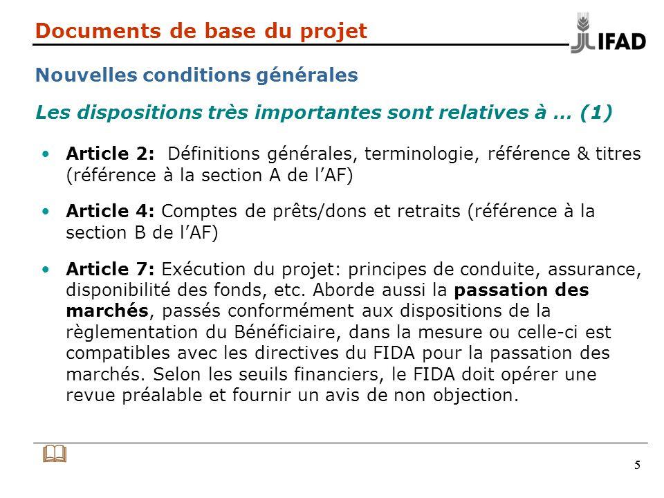 666 Documents de base du projet Nouvelles conditions générales Article 8: Rapports dexécution et informations: rapports dactivités, rapports dachèvement, etc..
