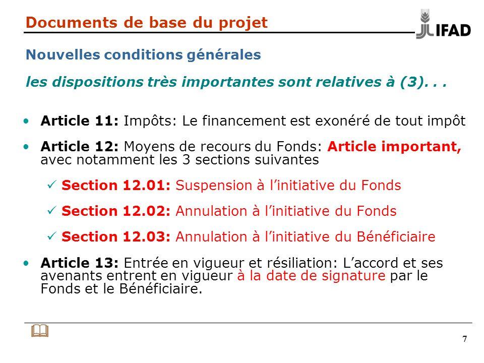 888 Documents de base du projet Annexe 2 de lAF Le tableau daffectation des fonds décrit: Le montant du financement et laffection par catégorie en DTS.