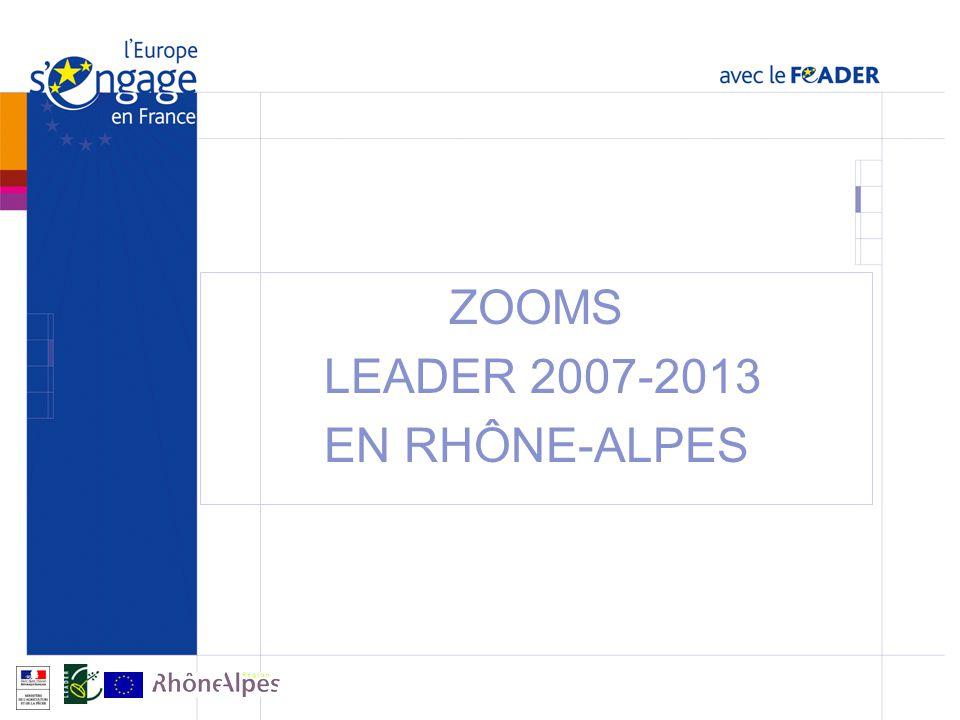 ZOOMS LEADER 2007-2013 EN RHÔNE-ALPES