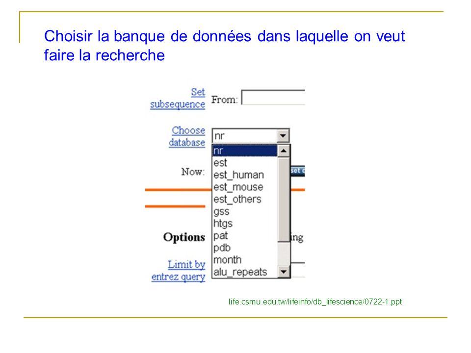 Choisir la banque de données dans laquelle on veut faire la recherche life.csmu.edu.tw/lifeinfo/db_lifescience/0722-1.ppt