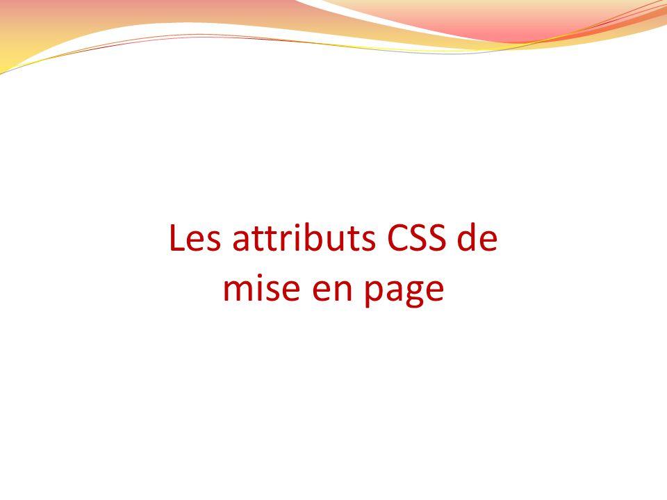 Les attributs CSS de mise en page