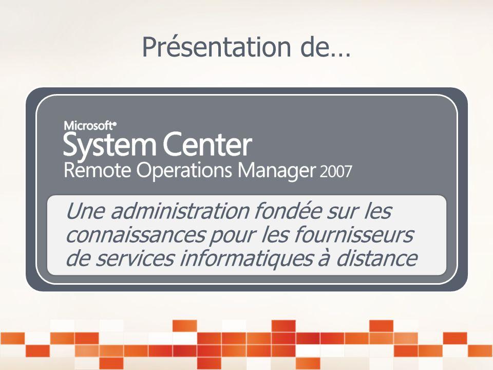 Présentation de… Une administration fondée sur les connaissances pour les fournisseurs de services informatiques à distance