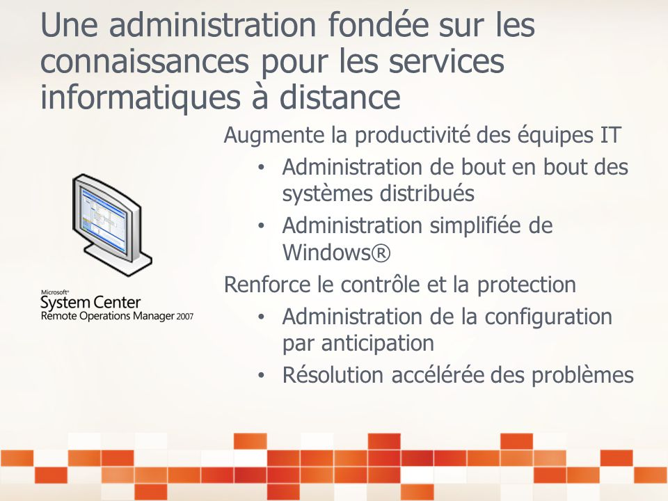 Ladministration à distance avec Remote Operations Manager