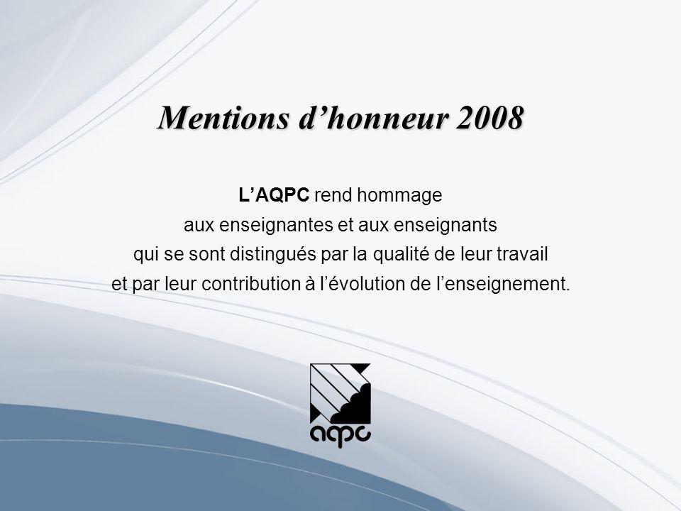 LAQPC rend hommage aux enseignantes et aux enseignants qui se sont distingués par la qualité de leur travail et par leur contribution à lévolution de