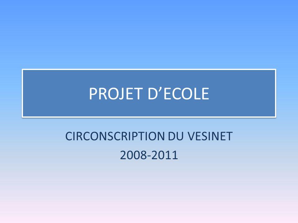 PROJET DECOLE CIRCONSCRIPTION DU VESINET 2008-2011