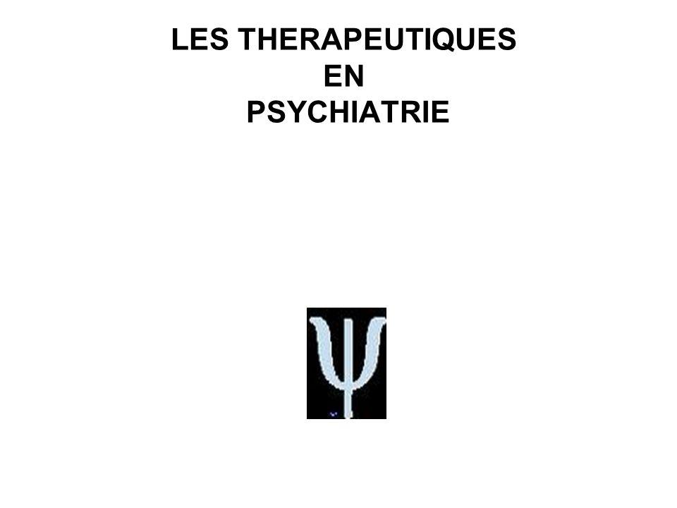 LES THERAPEUTIQUES EN PSYCHIATRIE
