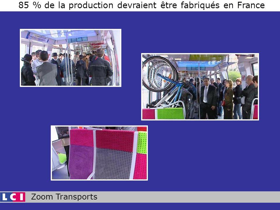 Zoom Transports 85 % de la production devraient être fabriqués en France