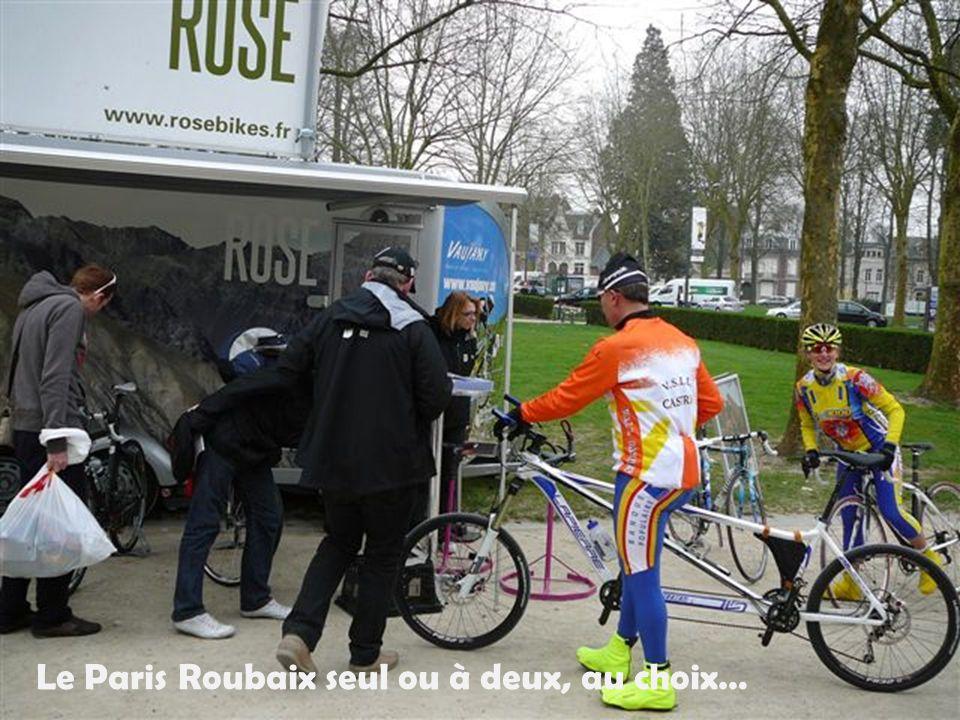 Le Paris Roubaix seul ou à deux, au choix…