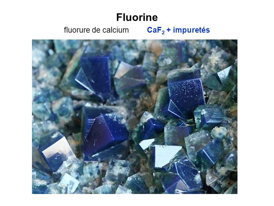 Fluorine fluorure de calcium CaF 2 + impuretés