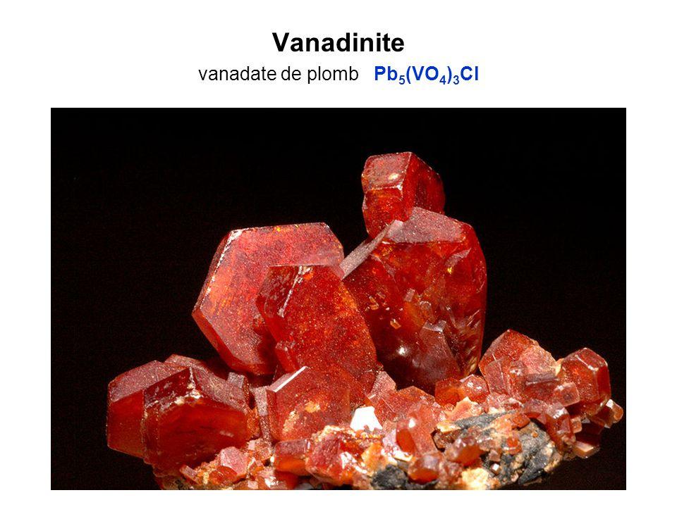 Vanadinite vanadate de plomb Pb 5 (VO 4 ) 3 Cl