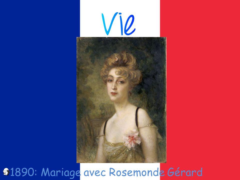 1890: Mariage avec Rosemonde Gérard