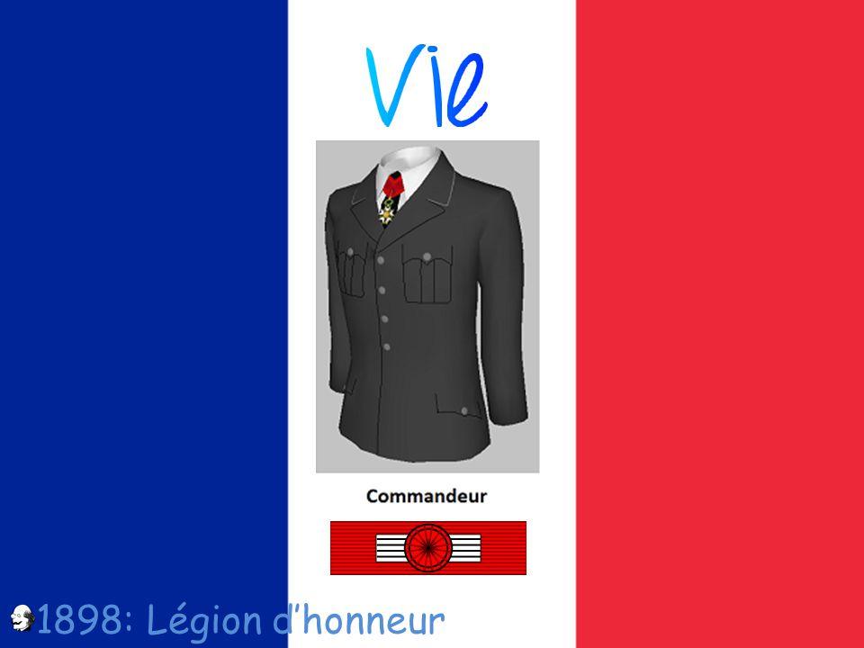 1898: Légion dhonneur