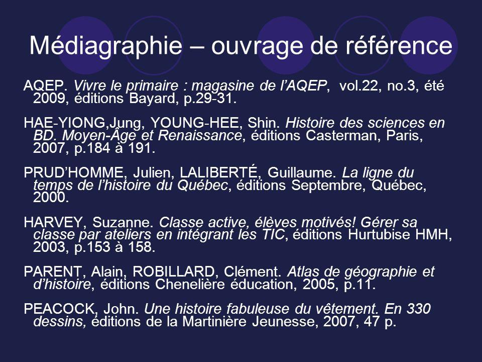 Médiagraphie – ouvrage de référence AQEP. Vivre le primaire : magasine de lAQEP, vol.22, no.3, été 2009, éditions Bayard, p.29-31. HAE-YIONG,Jung, YOU