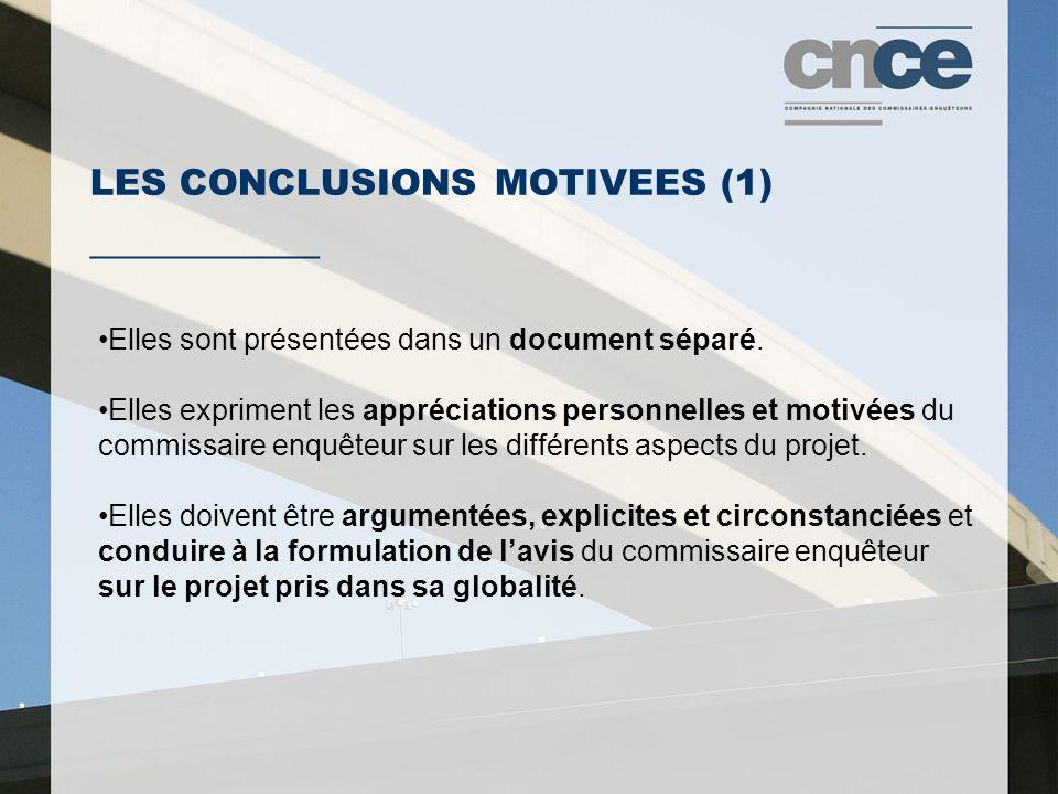 LES CONCLUSIONS MOTIVEES (1) ___________ Elles sont présentées dans un document séparé.