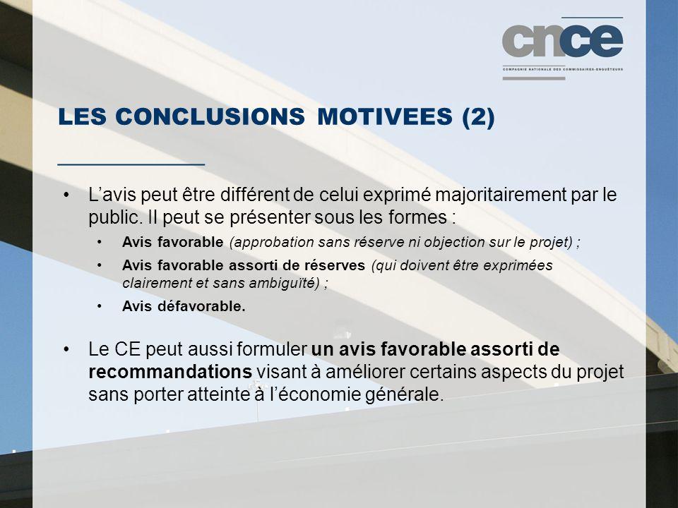 LES CONCLUSIONS MOTIVEES (2) ___________ Lavis peut être différent de celui exprimé majoritairement par le public.
