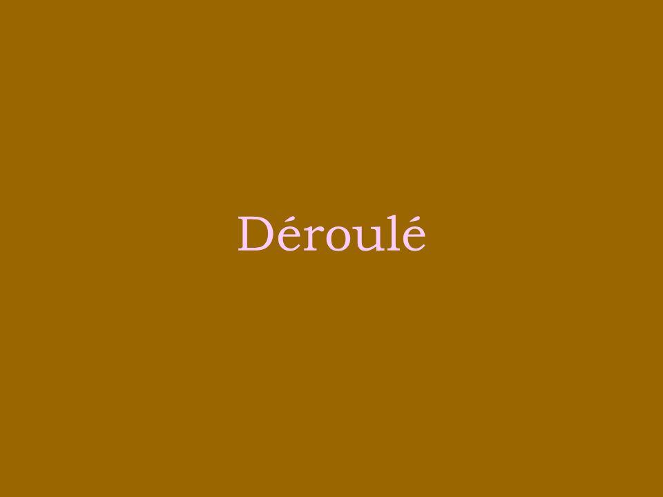 Déroulé