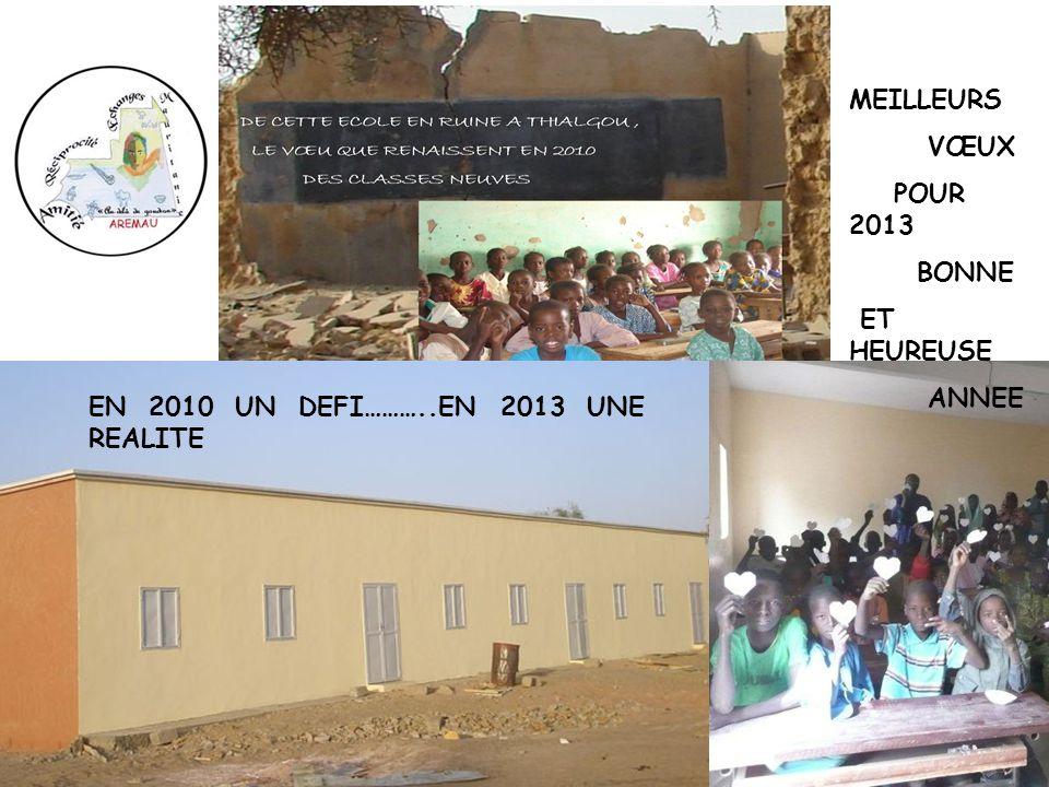 MEILLEURS VŒUX POUR 2013 BONNE ET HEUREUSE ANNEE EN 2010 UN DEFI………..EN 2013 UNE REALITE