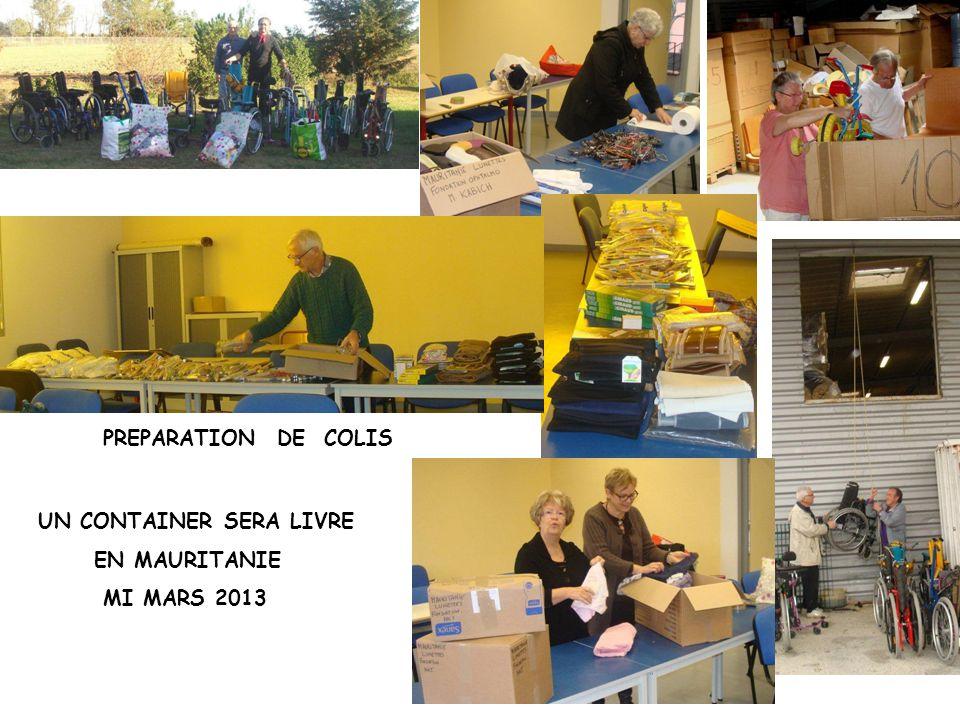 PREPARATION DE COLIS UN CONTAINER SERA LIVRE EN MAURITANIE MI MARS 2013