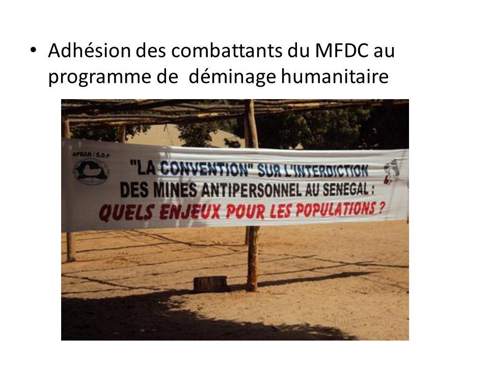• Adhésion des combattants du MFDC au programme de déminage humanitaire