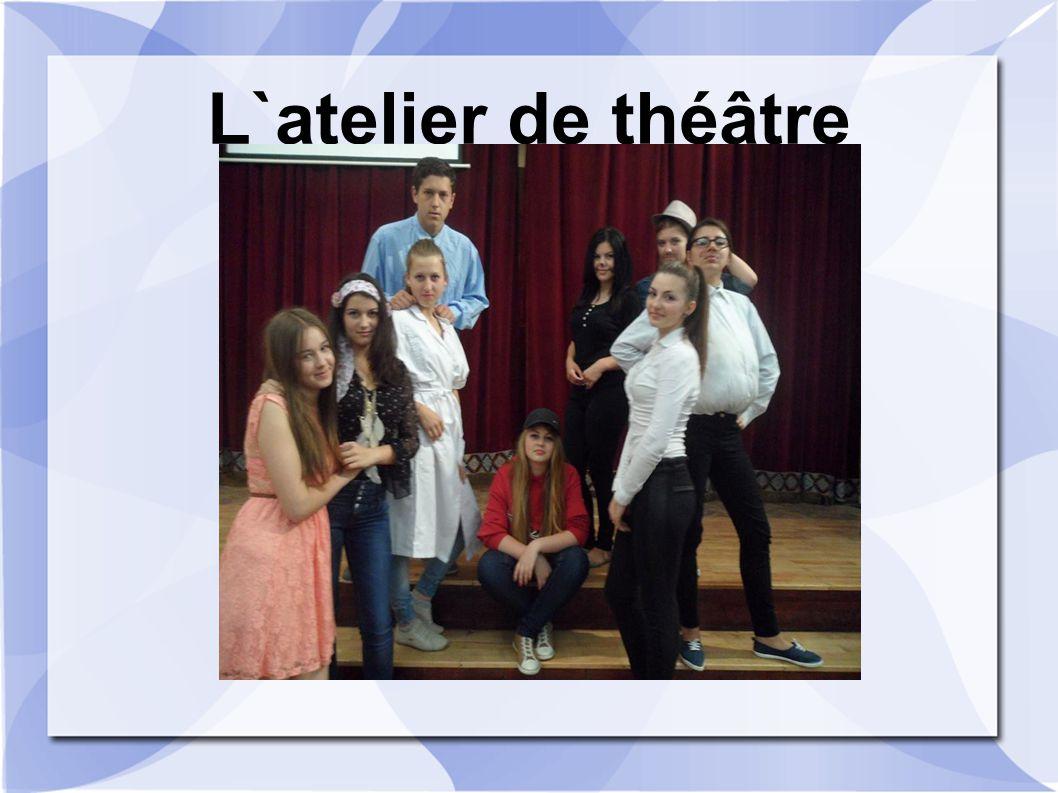 L`atelier de théâtre