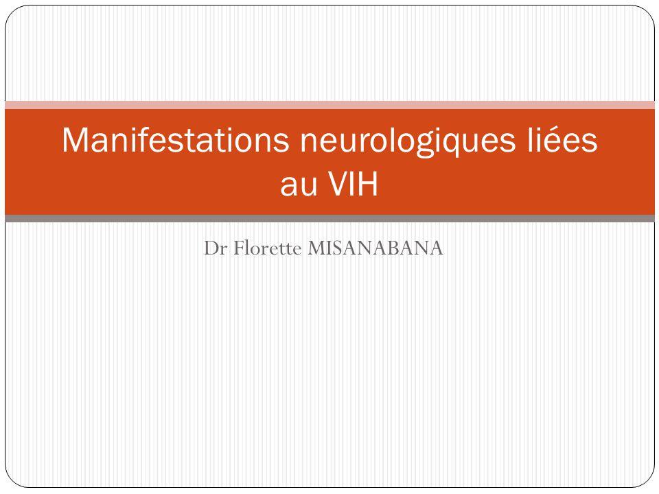 Dr Florette MISANABANA Manifestations neurologiques liées au VIH