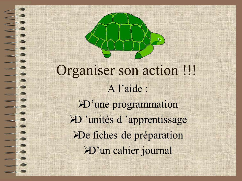 Organiser son action !!.