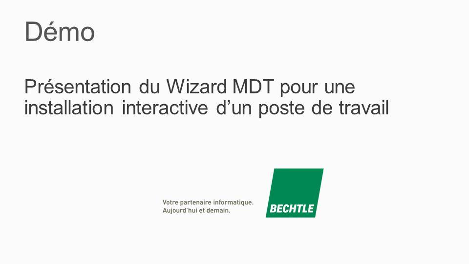 Démo Présentation du Wizard MDT pour une installation interactive d'un poste de travail