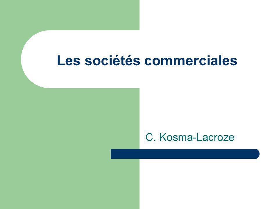 Les sociétés commerciales C. Kosma-Lacroze