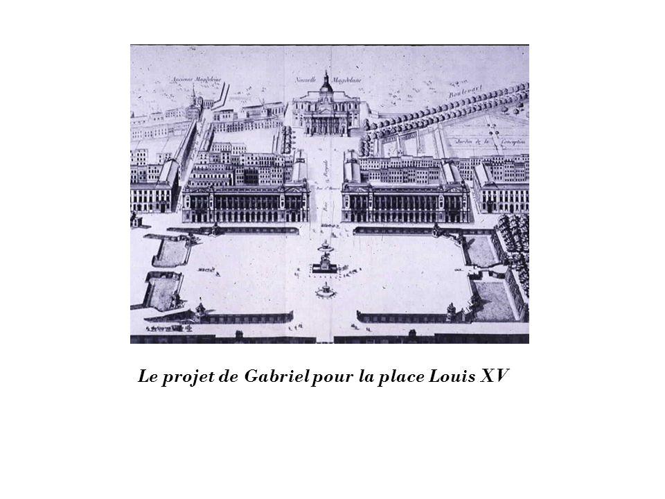 Le projet de Gabriel pour la place Louis XV