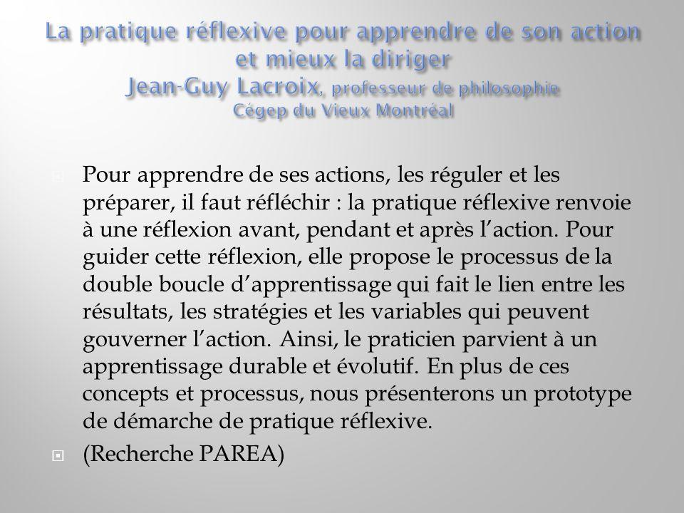« La réflexion-dans-l'action est cette réflexion que l'on fait pendant qu'on agit, soit pendant le temps où sa pensée peut encore avoir un effet sur le résultat de l'action.