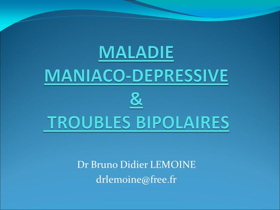 SYNDROME MANIAQUE II.CRITERES DIAGNOSTIQUES DU DSM IV C.