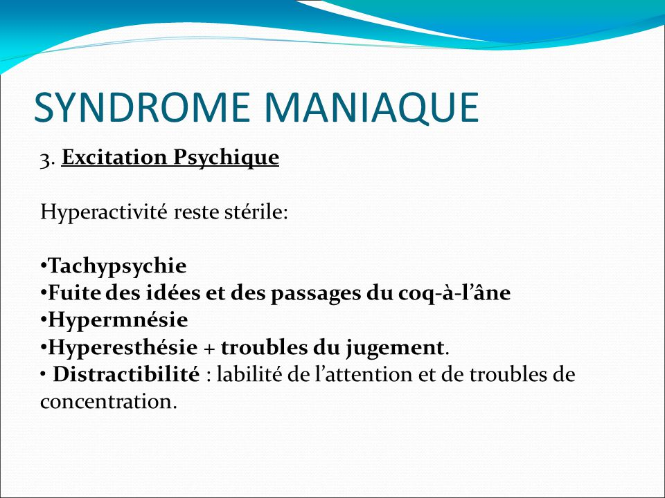 SYNDROME MANIAQUE 3.
