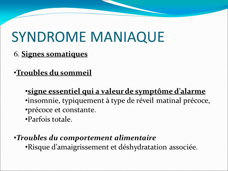 SYNDROME MANIAQUE 6.