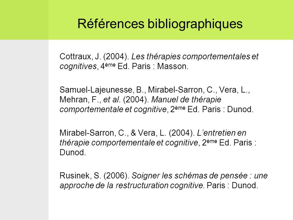Cottraux, J.(2004). Les thérapies comportementales et cognitives, 4 ème Ed.